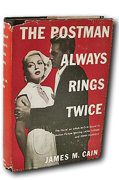 The Postman Always Rings Twice (Photoplay Edition, Books into Film, Noir). James M. Cain.