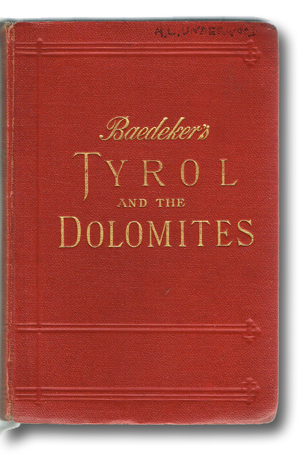 Tyrol and the Dolomites, Including the Bavarian Alps (Hinrichsen E054, First and only Edition thus). Karl Baedeker.