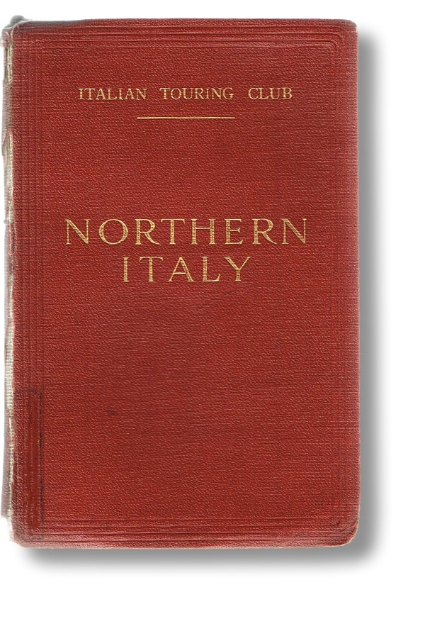 Northern Italy from the Alps to Rome (Rome Excepted). L. V. Bertarelli.