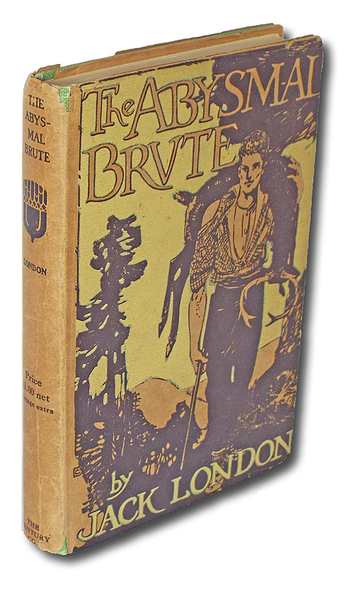 The Abysmal Brute (First Edition, Boxing, Books into Film). Jack London.