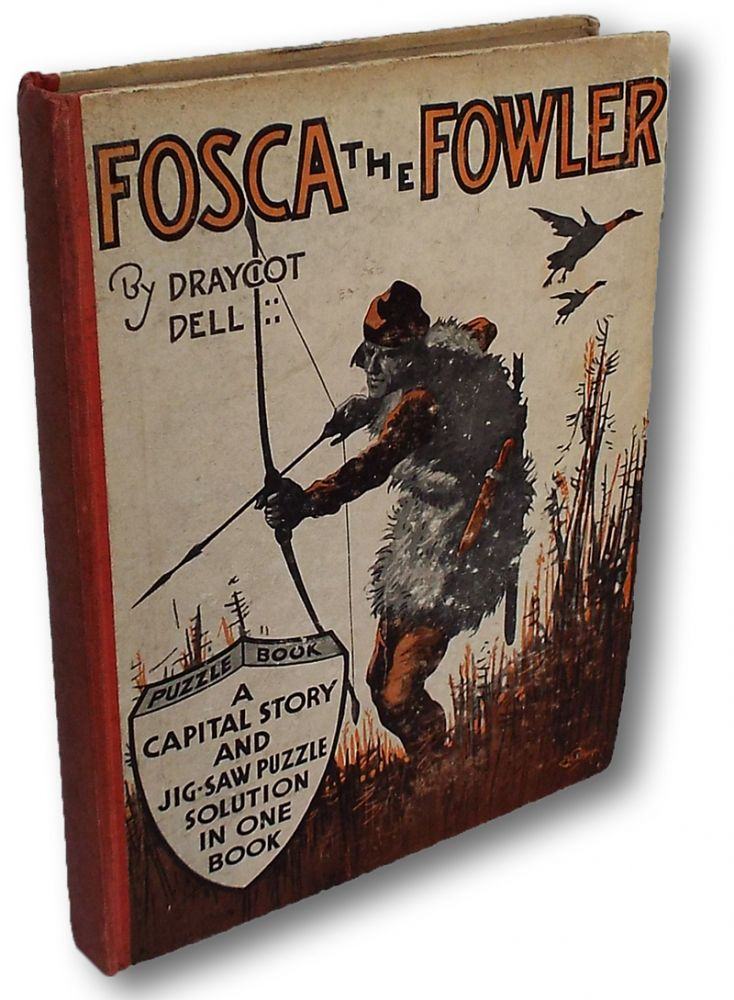 [Archery Jig-Saw Puzzle Book] Fosca the Fowler. Draycot Dell, Montagu.