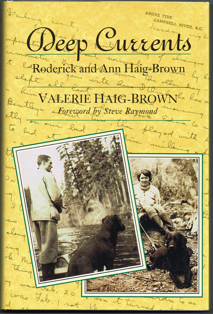 Deep Currents (Signed First Edition). Valerie Haig-Brown.
