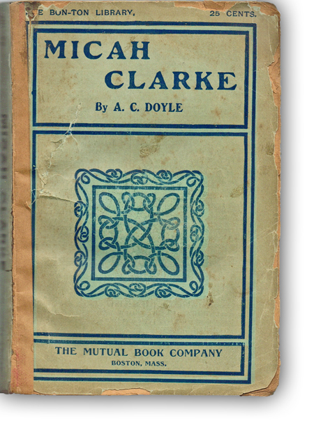 Micah Clarke [Unrecorded Edition]. A. C. Doyle.
