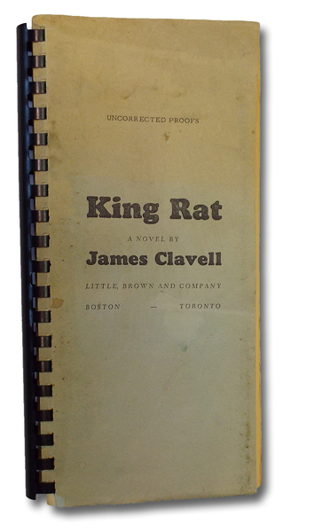 King Rat : Advance Uncorrected Proofs. James Clavell.