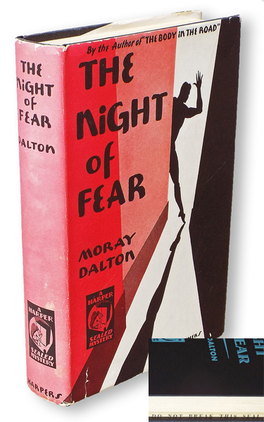 The Night of Fear (Harper Sealed Mystery with Publisher's Seal Intact). Moray Dalton, pseud. Katherine Mary Dalton Renoir.