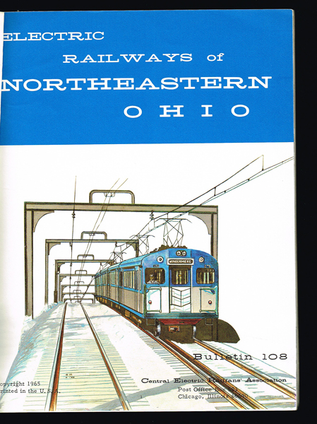 Rapid Transit In The Cleveland Area: Electric Railways of Northeastern Ohio (CERA Bulletin No. 108). Central Electric Railfans' Association.