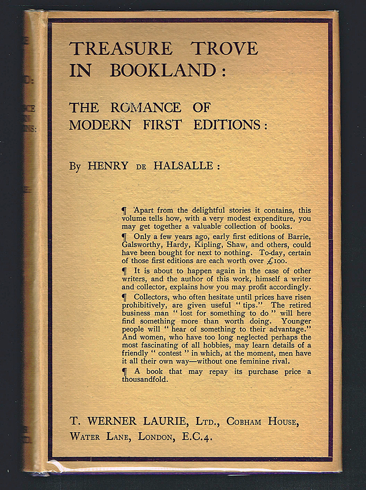Treasure Trove In Bookland : The Romance Of Modern First Editions. Henry de Halsalle.
