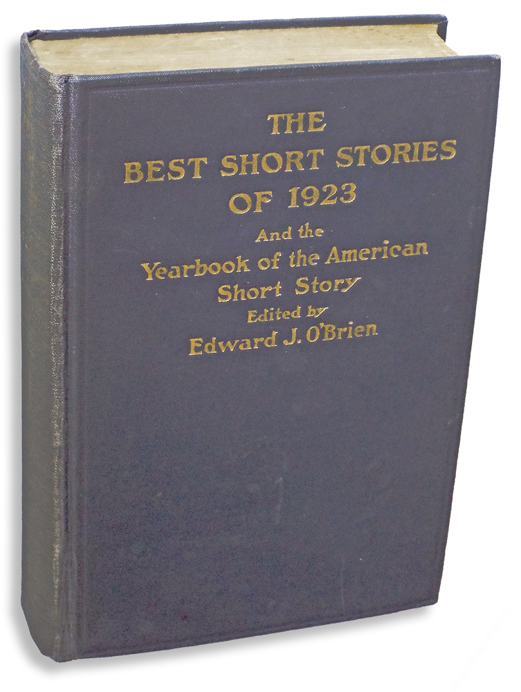 The Best Short Stories of 1923 and the Year Book of the American Short Story (My Old Man by Ernest Hemingway). Ernest Hemingway, Theodore Dreiser, Edna Ferber, Edward J. O'Brien.