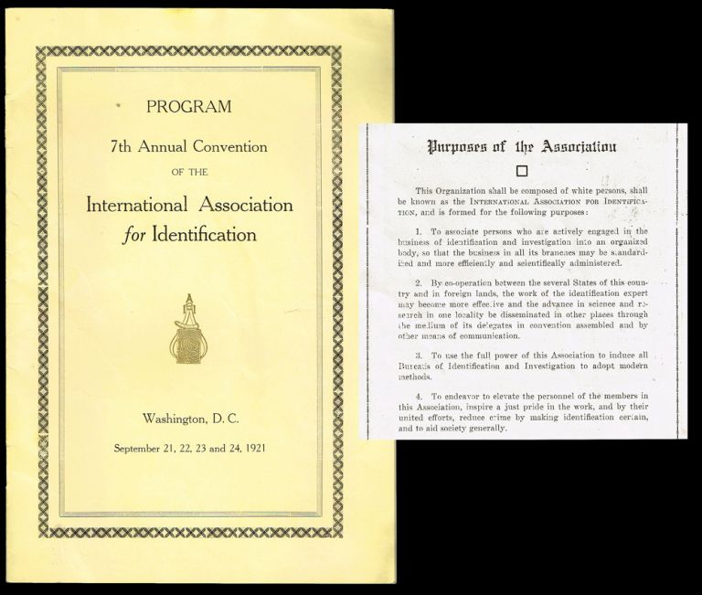 [Racism, Police] Program : 7th Annual Convention of the International Association for Identification - Washington, D.C. September 21, 22, 23 and 24, 1921. Harry H. Caldwell, International Association for Identification President.