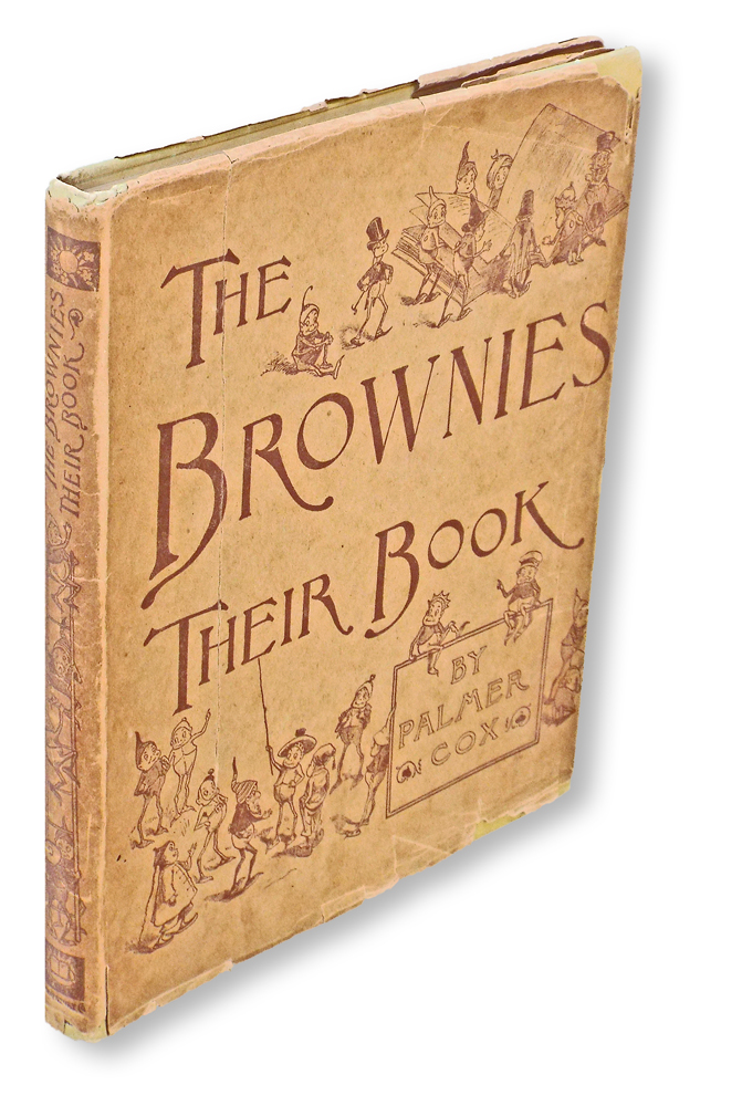 The Brownies : Their Book (with 19th Century Dust Jacket). Palmer Cox.