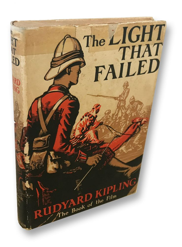 "[Photoplay Edition] The Light That Failed ""The Book of the Film"" Rudyard Kipling."