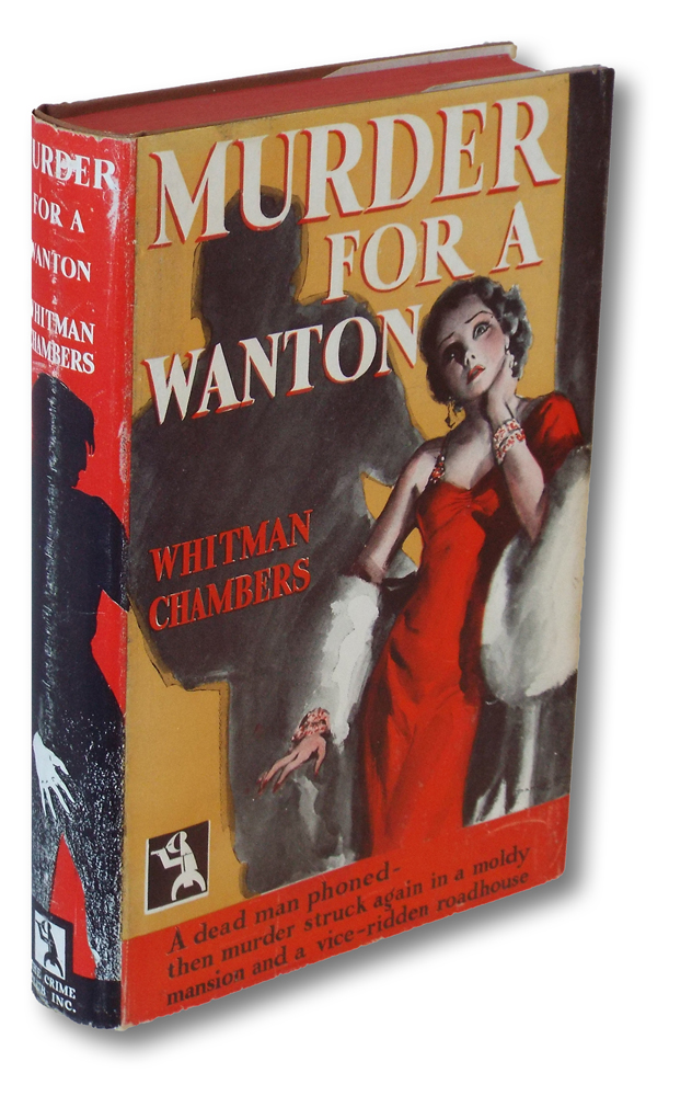 Murder For A Wanton (Crime Club, Books into Film). Whitman Chambers.
