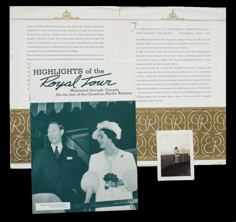 Highlights of the Royal Tour : Westward Through Canada on the Line of the Canadian Pacific Railway * together with * Original B&W Photo of Queen Elizabeth on the Bridge of Steamship Princess Marguerite and Passenger List Folder for the RMS Empress of Britain. Canadian Pacific Limited.