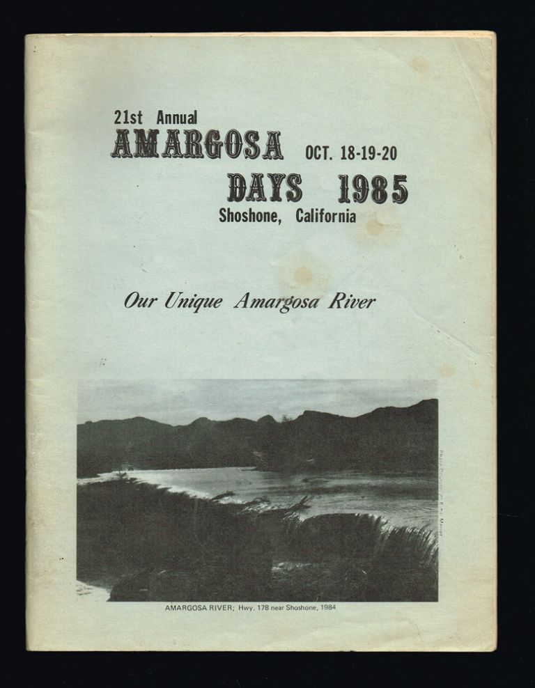 21st Annual Amargosa Days Program Oct. 18-19-20 1985 Shoshone, California. Amargosa Valley Recreation Association.