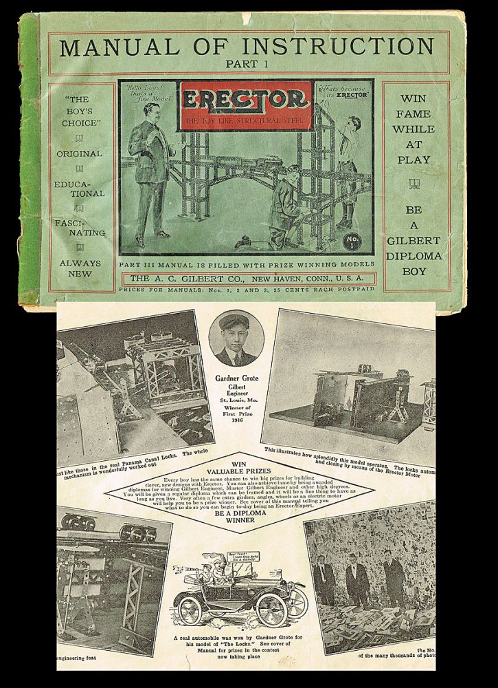 Erector Set Manual of Instruction : Part 1. The A. C. Gilbert Company.