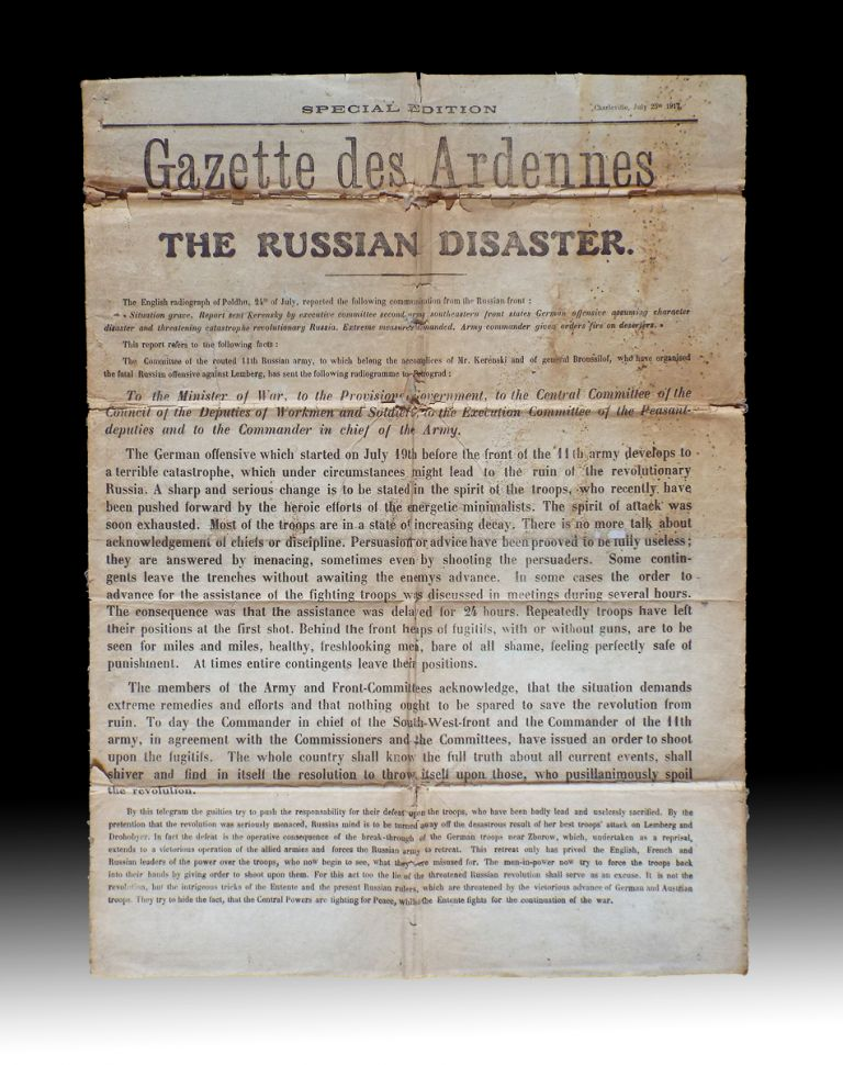 Special Edition / Gazette des Ardennes / The Russian Disaster. July 25th 1917 (WWI Aerial Dropped Propaganda, Russian Revolution, Psychological Warfare). René Prévôt.