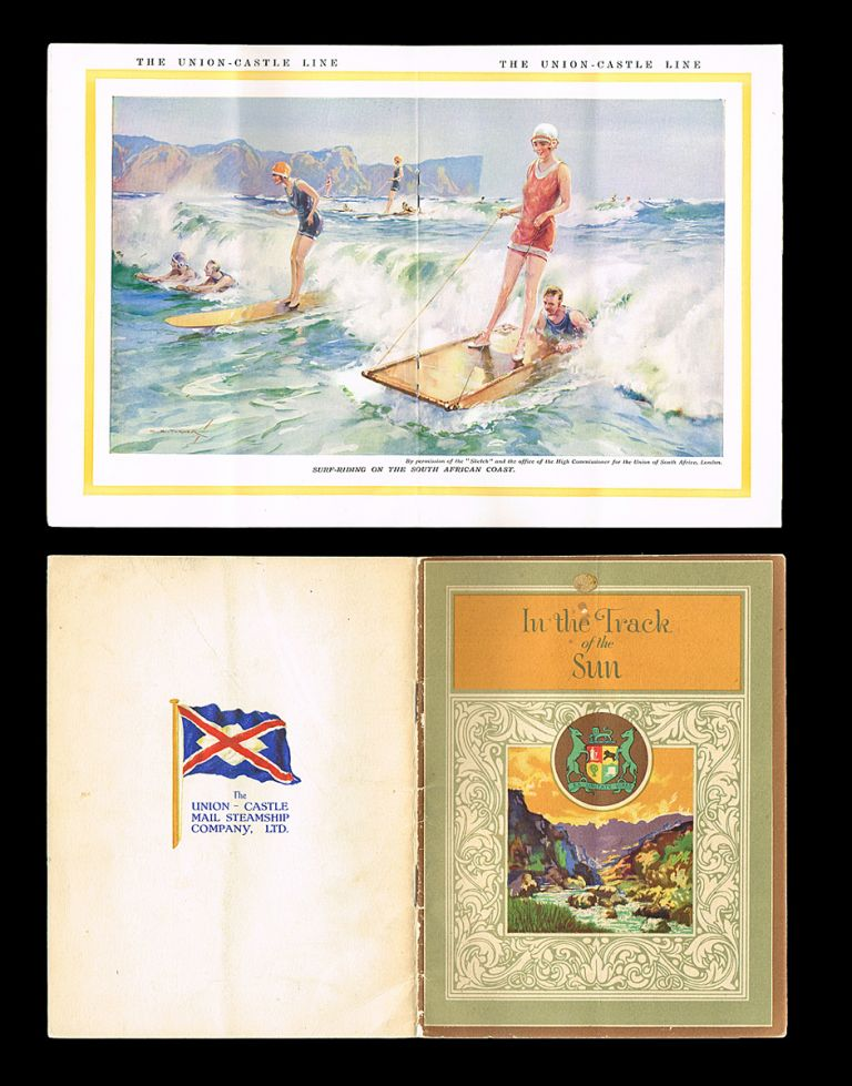 In the Track of the Sun (w. Early S. African Surfing Image). Union-Castle Mail Steamship Company Limited.