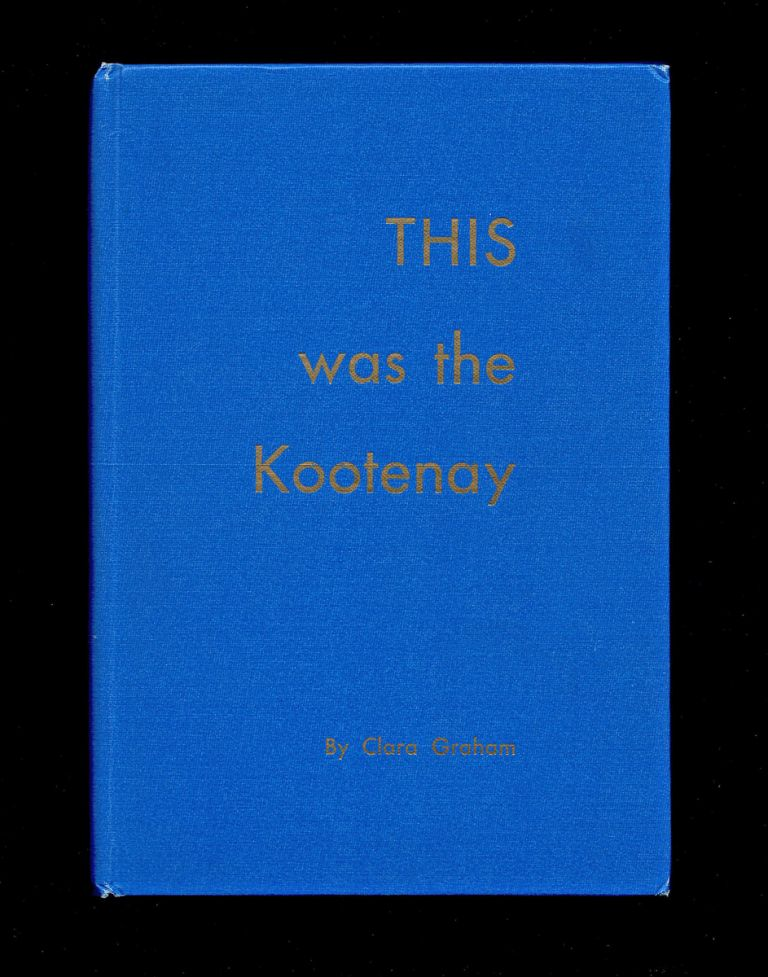 This was the Kootenay. Clara Graham.