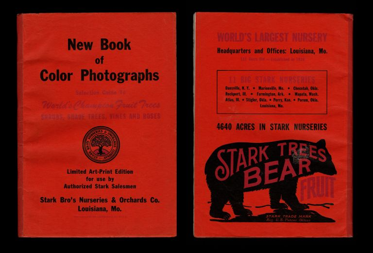 New Book of Color Photographs : Selection Guide to World's Champion Fruit Trees, Shrubs, Shade Trees, Vines and Roses : Limited Art-Print Edition for Use by Authorized Stark Salesmen. Stark Brothers Nurseries, Orchards Company.