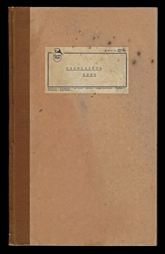 """Canadian Pacific """"Complaints Book"""" Canadian Pacific."""
