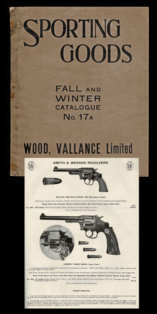 A Full Line of Fall and Winter Sporting Goods (1916 Trade Catalogue) (Colt, Remington, Smith & Wesson, Savage, Winchester). Wood Valance Limited.