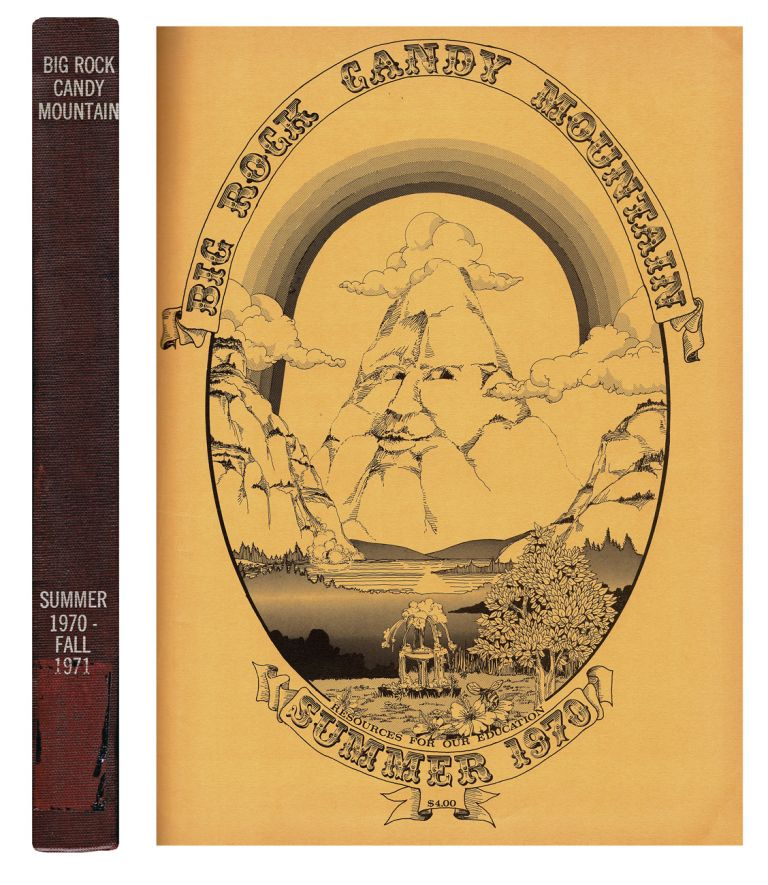 Big Rock Candy Mountain : A Learning to Learn Catalog. Five Issues - Summer 1970 to Fall 1971. Sam Yanes.