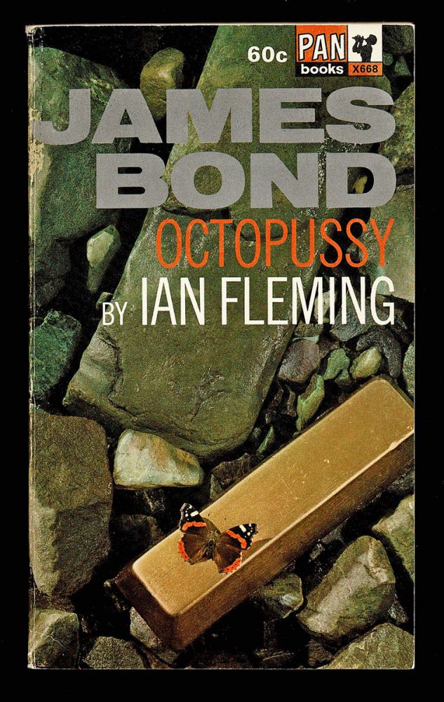Octopussy [with The Living Daylights and The Property of A Lady]. Ian Fleming.