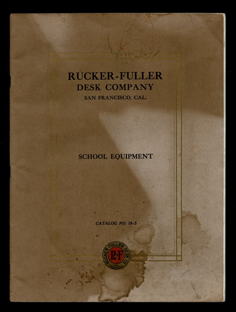 [Trade Catalogue, Maps, Globes] Furniture and Supplies for Schools : Catalogue No. 19-S. Rucker-Fuller Desk Company.