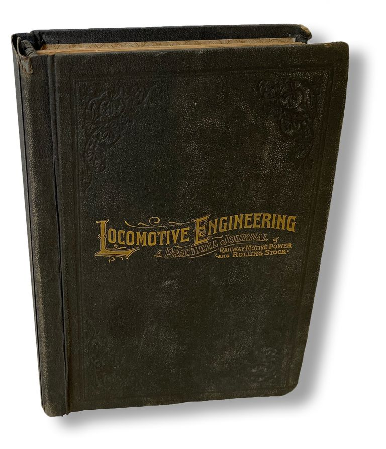 Locomotive Engineering : A Practical Journal of Railway Motive Power and Rolling Stock - 1895 Complete Year. Angus Sinclair, John A. Hill.