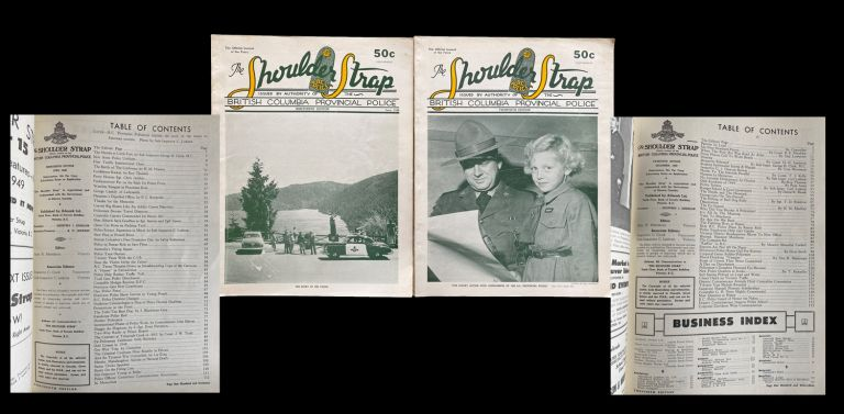 The Shoulder Strap : Official Journal of the British Columbia Provincial Police. Nos. 19 & 20 - June & December, 1949. Alec R. Merriman, British Columbia Provincial Police.