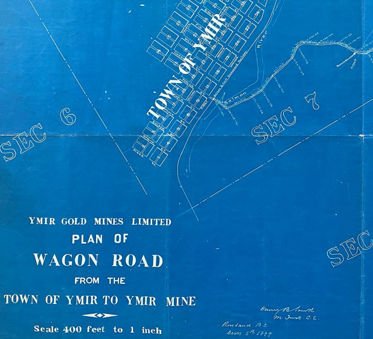[Map of Ymir Gold Mines] 1899 Plan of Wagon Road from the Town of Ymir to Ymir Mine. H. B. Smith.