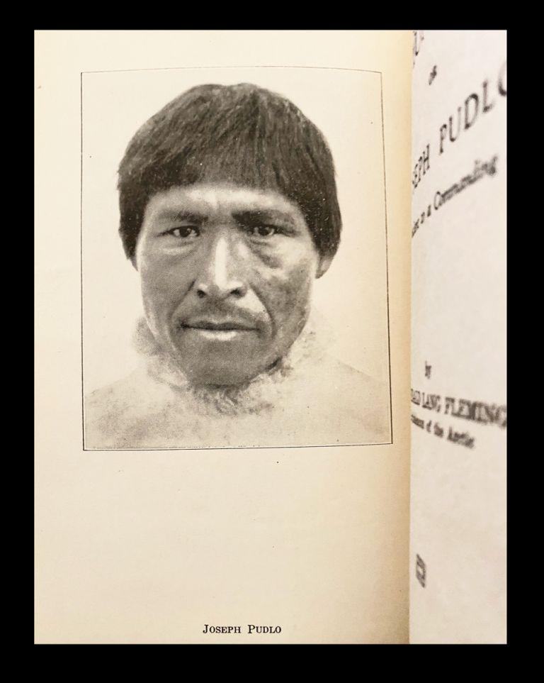 [Inuit, Baffin Island, Arctic] The Hunter-Home or Joseph Pudlo : A Life Obedient to a Commanding Purpose. A. L. - Archdeacon of the Arctic Fleming, Archibald Lang.