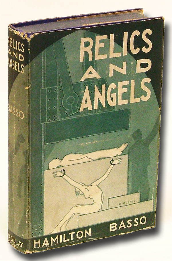Relics and Angels (Southern Writers, Art Deco). Hamilton Basso.