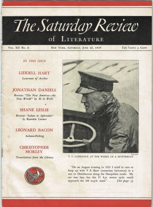 The Saturday Review of Literature - Saturday, June 22, 1935 Vol. XII No. 8 (T.E. Lawrence, Lawrence of Arabia). Henry Seidel Canby.
