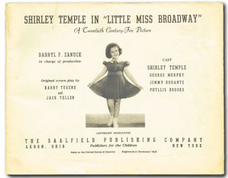 "Shirley Temple in ""Little Miss Broadway"" A Twentieth Century-Fox Picture (Shirley Temple, Jimmy Durante). Original Screenplay, Harry Tugend, Jack Yellen."