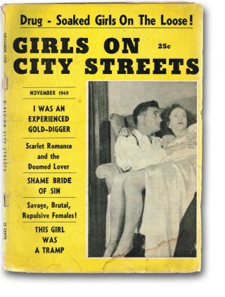 "Girls on City Streets [""Tantalizing Girls on the Loose"" - title page] (Pulp Fiction, Exploitation Fiction, Police Blotter). David W. Yardos."
