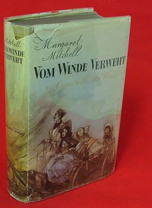 Vom Winde Verweht (Gone With the Wind, Books into Film, GWTW). Margaret Mitchell, Martin Beheim-Schwarzbach.