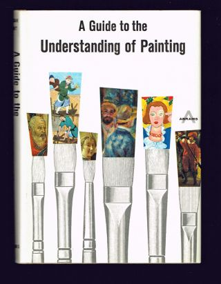 A Guide to the Understanding of Painting. William Gaunt.