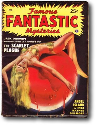 Famous Fantastic Mysteries Vol. 10, No. 3 February, 1949 (Jack London, Dystopian Fiction, Good Girl Artwork, Lee Jeans Advertising). Jack London, Inez Haynes Gilmore.