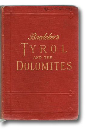 Tyrol and the Dolomites, Including the Bavarian Alps (Hinrichsen E054, First and only Edition...