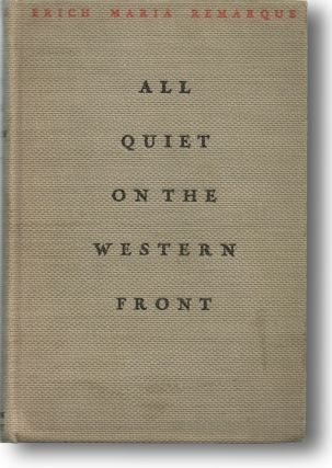 All Quiet on the Western Front. Eric Maria Remarque.