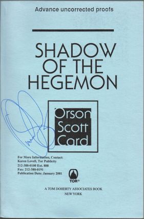 Shadow of the Hegemon (Signed Advance Uncorrected Proofs). Orson Scott Card