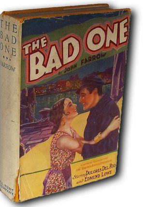 The Bad One (Photoplay Edition). John Farrow.