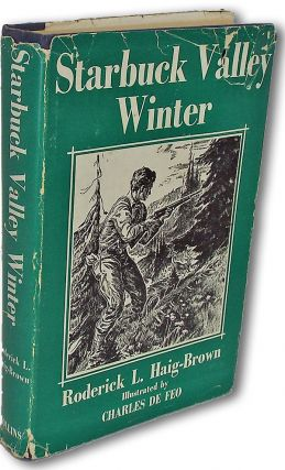 Starbuck Valley Winter (Book of the Year for Children). Roderick L. Haig-Brown.