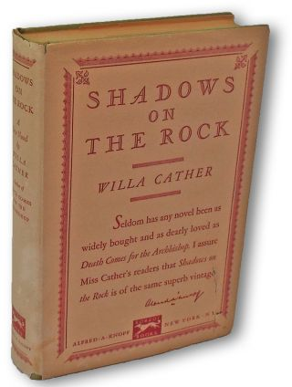 Shadows on the Rock (First Edition). Willa Cather.