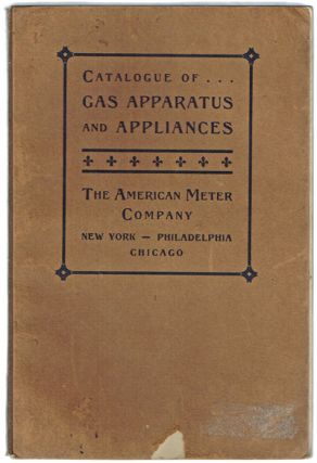 Illustrated Catalogue of Gas Apparatus and Appliances [cover title: Catalogue of Gas Apparatus...