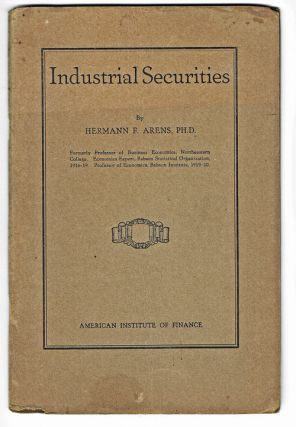 "Industrial Securities (""Black Tuesday"", 1929 Stock Market Crash, Trading). Hermann F. Arens"