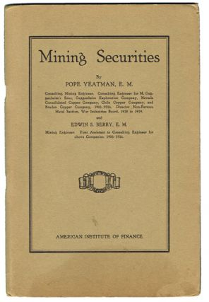 "Mining Securities (""Black Tuesday"", 1929 Stock Market Crash, Trading). Pope Yeatman, Edwin S. Berry."