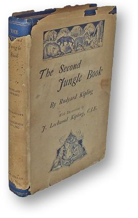 The Second Jungle Book (Presentation Copy w. Publishers Bookmark & 19th C. Dust Jacket). Rudyard Kipling.