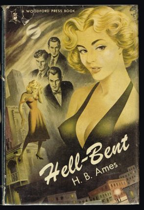 Hell-Bent. H. B. Ames.